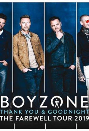 Boyzone 'THANK YOU & GOODNIGHT' FAIRWELL ARENA TOUR | 24 JANUARY 2019