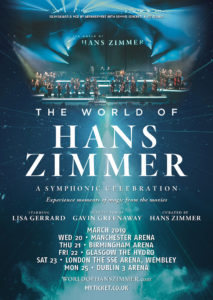 The World Of Hans Zimmer @ Dublin's 3Arena | 25 MARCH 2019