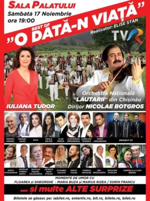 "Best of ""O data-n viata"" @ Sala Palatului"