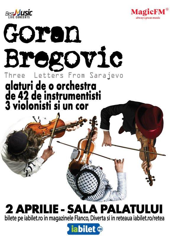 Concert Goran Bregovic cu Orchestra Simfonica si Cor @ Bucuresti 2019