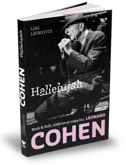 Hallelujah Rock & Roll, izbăvire și viața lui Leonard Cohen