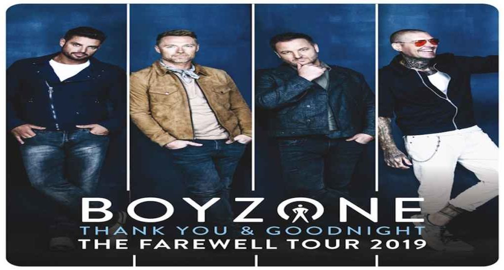 Boyzone 'THANK YOU & GOODNIGHT' FAIRWELL ARENA TOUR 2019