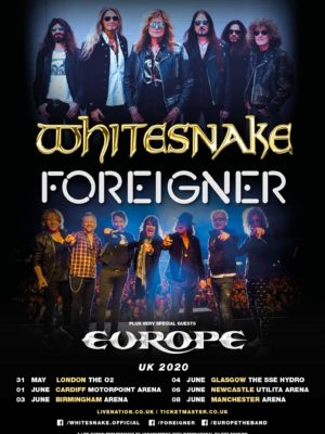 WHITESNAKE & FOREIGNER ANNOUNCE U.K. 2020 TOURPLUS VERY SPECIAL GUESTS EUROPE